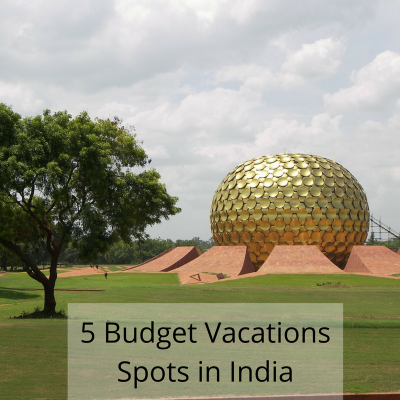 5 Budget Vacations Spots in India