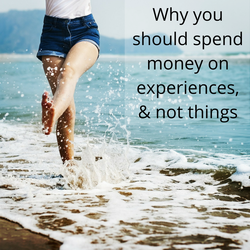 Why you should spend money on experiences, and not things