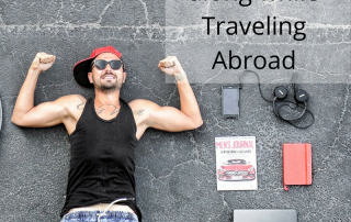 Things to Bring When Traveling Abroad