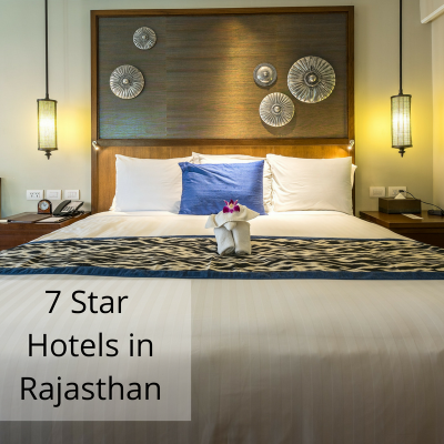 The Best 7 Star Hotels in Rajasthan