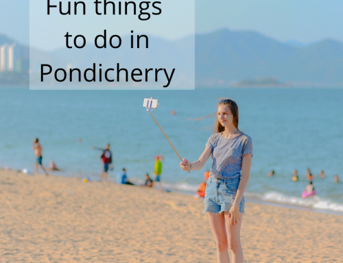 Fun Things that you must do in Pondicherry