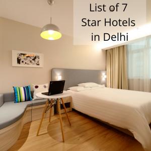 7 Star Hotels in Delhi List