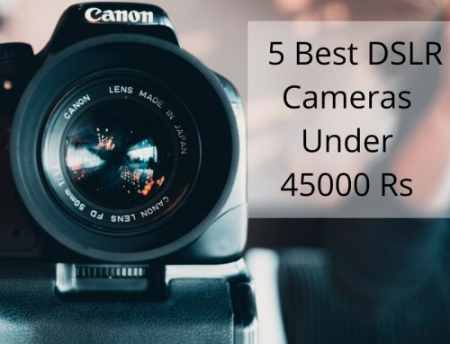Best DSLR Camera Under 45000 Bucks