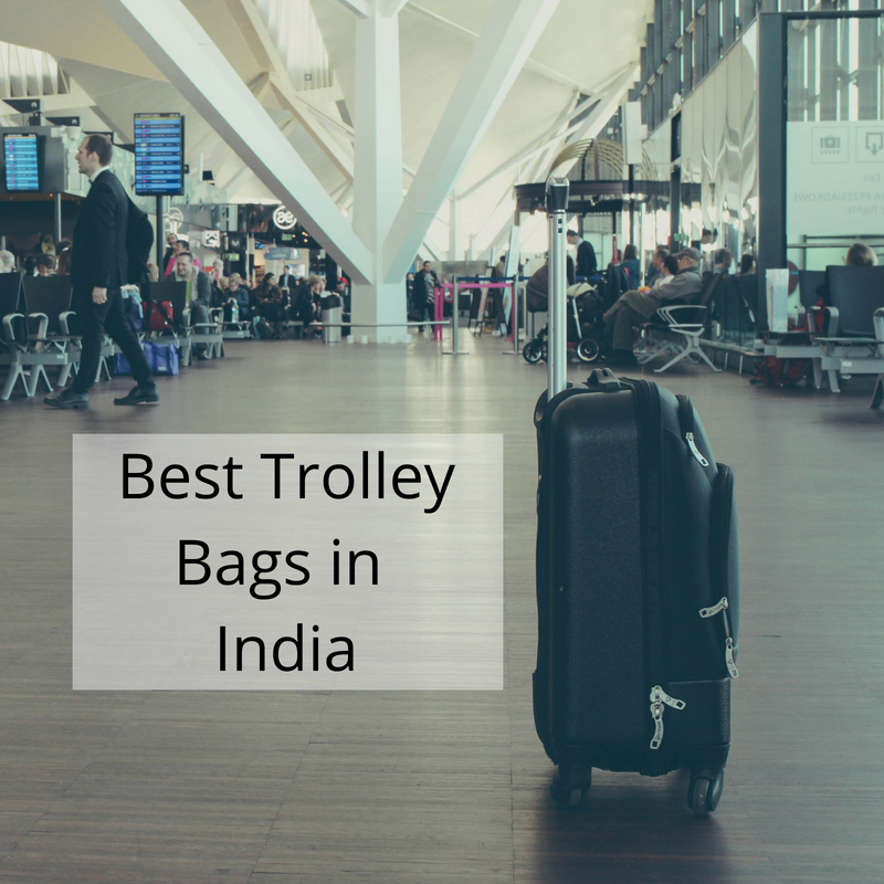 The Best Trolley Bags in India