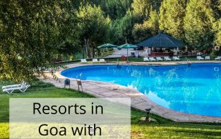 Cheap Resorts in Goa with Swimming Pool