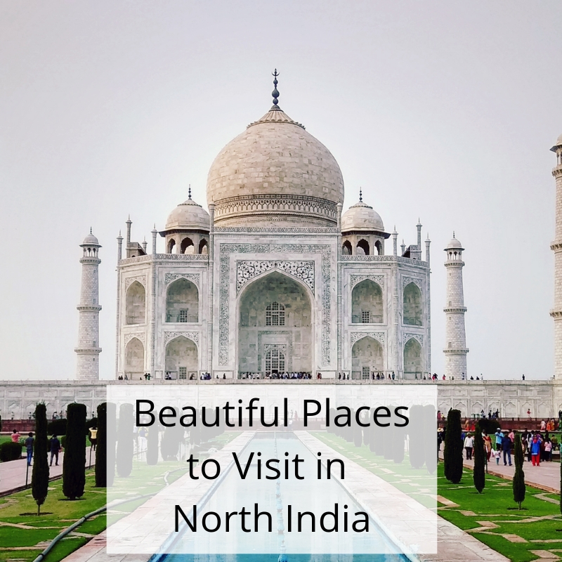 8 Most Beautiful Places to Visit in North India